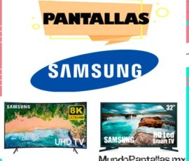 Pantalla Samsung – Checa la mejor pantalla Samsung para comprar