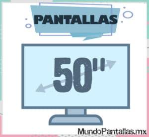 pantalla 50 pulgadas